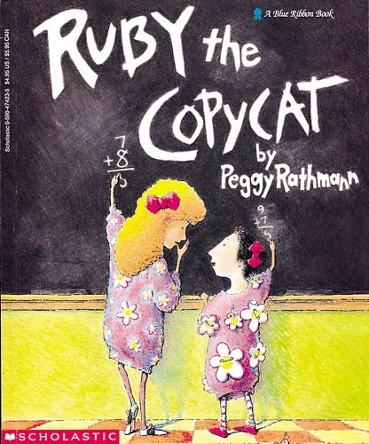 By Peggy Rathmann - Ruby the Copycat (English Language) (1993-08-16) [Paperback]