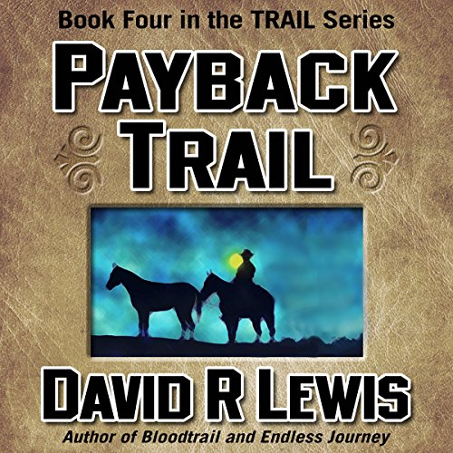 Payback Trail audiobook cover art