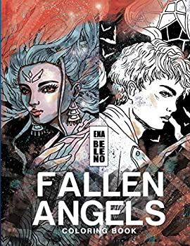 Fallen Angels Coloring Book for Adult  Angels Broken Wings Feathers Angels on Earth Fantasy Whimsical Stress Relieving Coloring Book for Adult