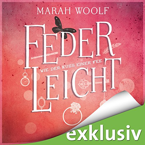 Wie der Kuss einer Fee (FederLeichtSaga 6) audiobook cover art