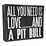 JennyGems All You Need is Love and a Pit Bull (Pitbull) - Wood Pitbull Sign - American Pit Bull Terrier Home Decor - Pitt Decorations and Accessories - Pitbull Mom 3