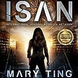 ISAN - International Sensory Assassin Network - Mary Ting