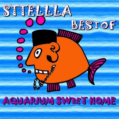 Best of (aquarium sweet home)