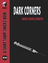 Dark Corners (Short Sharp Shocks! Book 50)