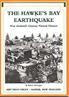 The Hawke's Bay Earthquake: New Zealand's Greatest Natural Disaster.