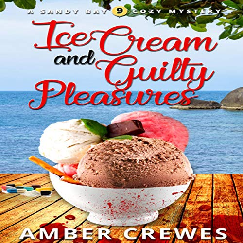 Ice Cream and Guilty Pleasures cover art