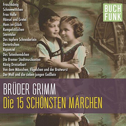 Die 15 schönsten Grimm-Märchen Titelbild
