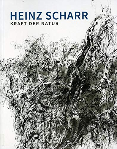 Heinz Scharr: Kraft der Natur