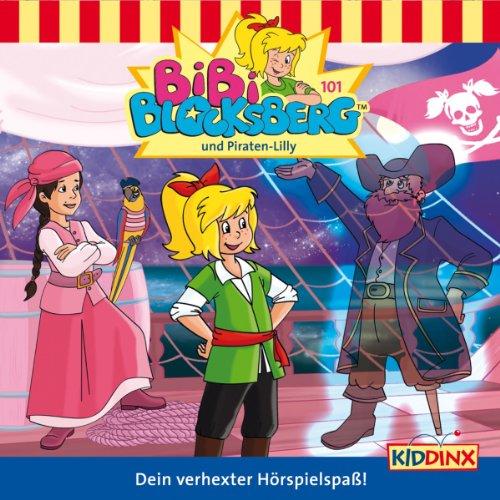 Bibi Blocksberg und Piraten-Lilly audiobook cover art