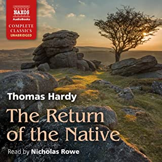 The Return of the Native                   By:                                                                                                                                 Thomas Hardy                               Narrated by:                                                                                                                                 Nicholas Rowe                      Length: 13 hrs and 37 mins     24 ratings     Overall 4.4