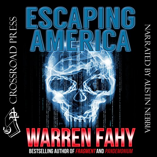 Escaping America                   By:                                                                                                                                 Warren Fahy                               Narrated by:                                                                                                                                 Austin Nebbia                      Length: 10 hrs and 54 mins     2 ratings     Overall 3.0
