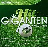 Die Hit Giganten - Fussballsongs