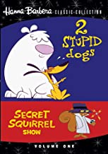 2 Stupid Dogs/Secret Squirrel Show, Volume One