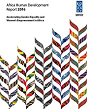 Africa Human Development Report 2016: Accelerating Gender Equality and Women's Empowerment in Africa