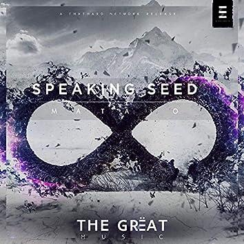 Speaking Seed