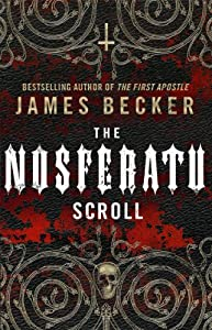 The Nosferatu Scroll (English Edition)