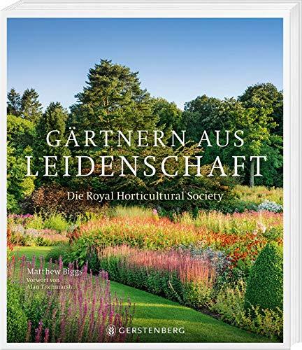 Buchseite und Rezensionen zu 'Gärtnern aus Leidenschaft: Die Royal Horticultural Society' von Matthew Biggs