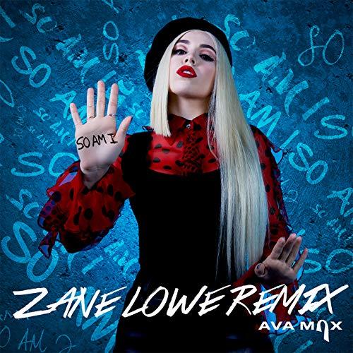 So Am I (Zane Lowe Remix)
