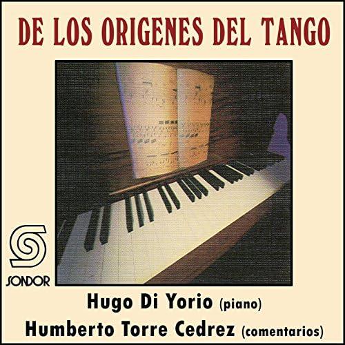 Hugo Di Yorio & Humberto Torre Cedrez