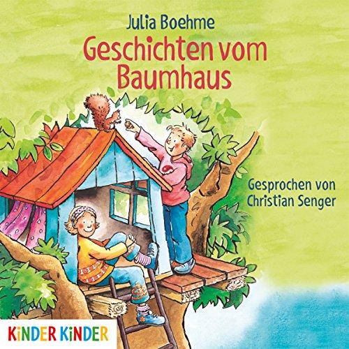 Geschichten vom Baumhaus                   Autor:                                                                                                                                 Julia Boehme                               Sprecher:                                                                                                                                 Christian Senger                      Spieldauer: 38 Min.     Noch nicht bewertet     Gesamt 0,0
