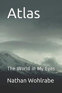 Atlas: The World in My Eyes