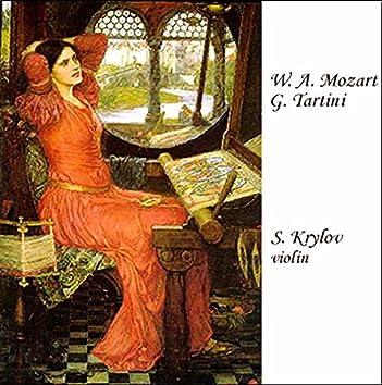 """Mozart: Violin Concerto No. 5 in A Major """"Turkish"""" - Tartini: Violin Sonata in G Minor """"Devil's Trill"""""""