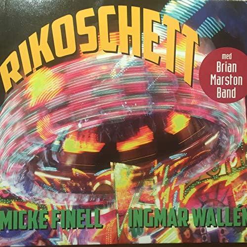 Rikoschett, Ingemar Wallen & Micke Finell feat. Brian Marston band