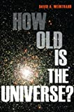 Image of How Old Is the Universe?