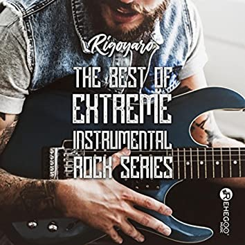 The Best of Extreme Instrumental Rock Series