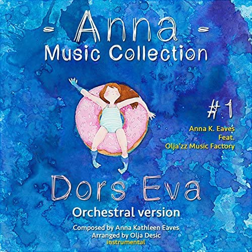 Anna K. Eaves feat. Olja'zz Music Factory