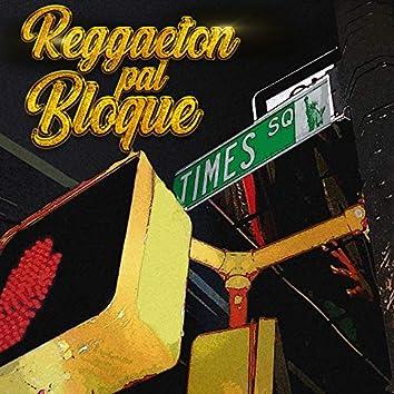 Reggaeton Pal Bloque