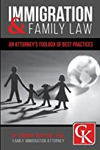 Immigration & Family Law: An Attorney's Toolbox of Best Practices