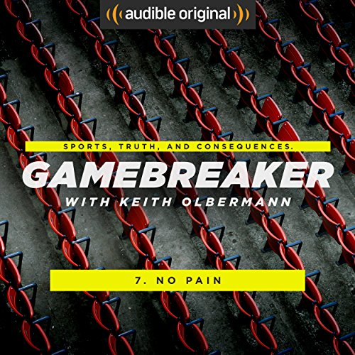 Ep. 7: No Pain (Gamebreaker) audiobook cover art