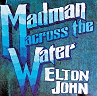 Madman Across the Water by Elton John (2010-12-22)