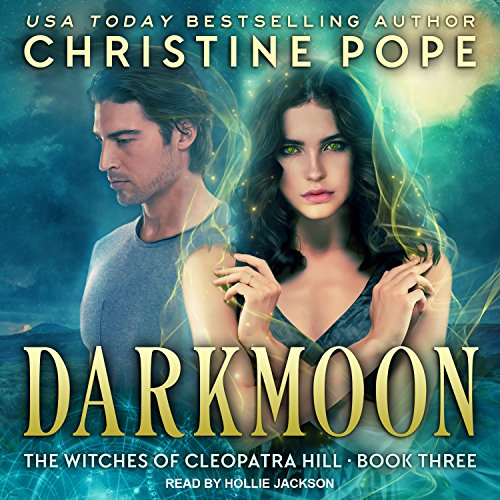 Darkmoon: Witches of Cleopatra Hill Series, Book 3