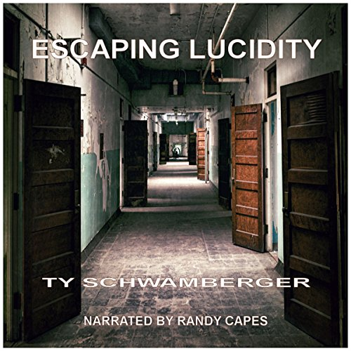 Escaping Lucidity audiobook cover art