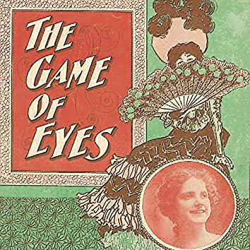 The Game of Eyes