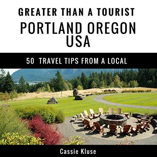 Greater Than a Tourist - Portland Oregon USA audiobook cover art