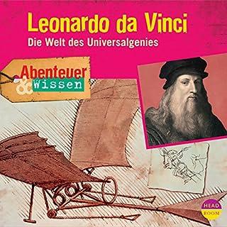 Leonardo da Vinci - Die Welt des Universalgenies     Abenteuer & Wissen              Autor:                                                                                                                                 Berit Hempel                               Sprecher:                                                                                                                                 Walter Gontermann                      Spieldauer: 1 Std. und 18 Min.     21 Bewertungen     Gesamt 4,6