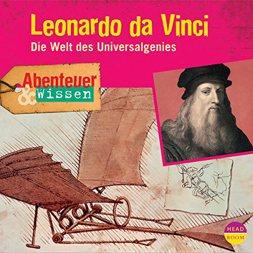 Leonardo da Vinci - Die Welt des Universalgenies Titelbild