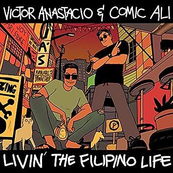 Livin' The Filipino Life