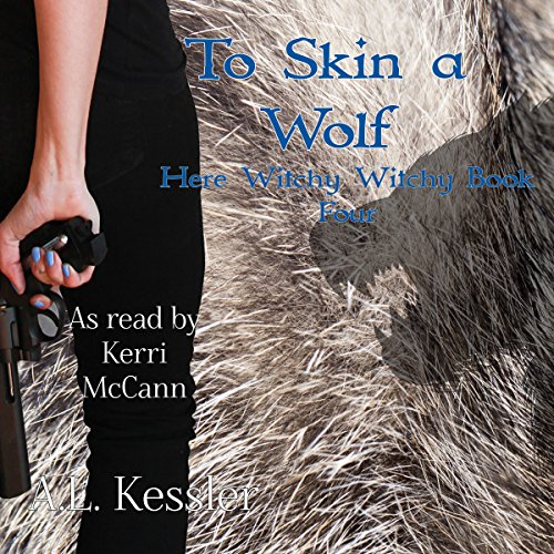 To Skin a Wolf Audiobook By A.L. Kessler cover art