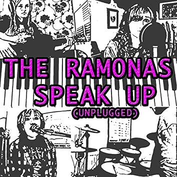 Speak Up (Unplugged)