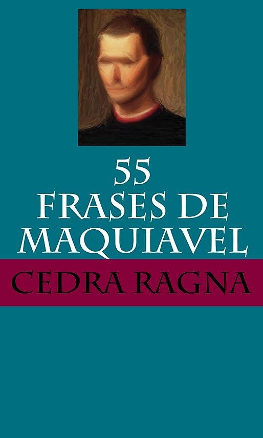 不十分子音動作55 Frases de Maquiavel (Portuguese Edition)