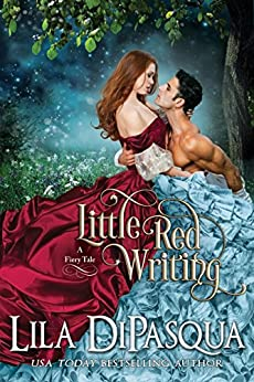 Little Red Writing (Fiery Tales Book 5) by [Lila DiPasqua]