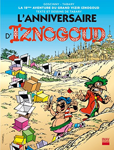Iznogoud - tome 19 - L'anniversaire d'Iznogoud (BANDE DESSINEE)