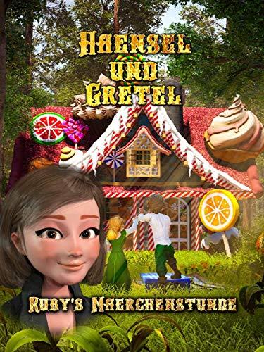 Haensel and Gretel Rubys Maerchenstunde [OV]