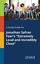 A Study Guide for Jonathan Safran Foer's