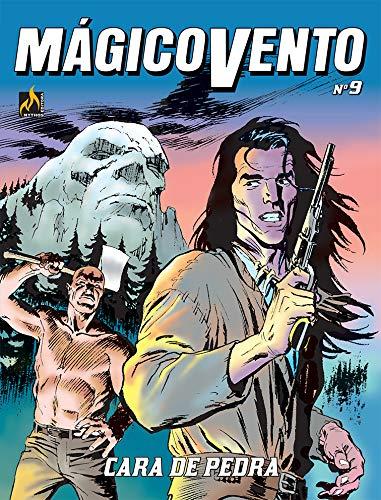Mágico Vento - volume 09: Cara de pedra