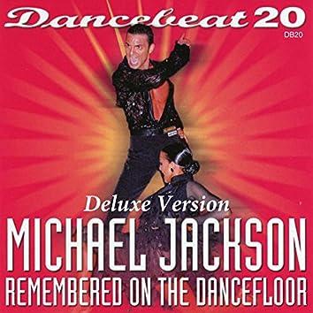 Dancebeat 20 Michael Jackson Remembered on the Dance Floor (Deluxe Version)